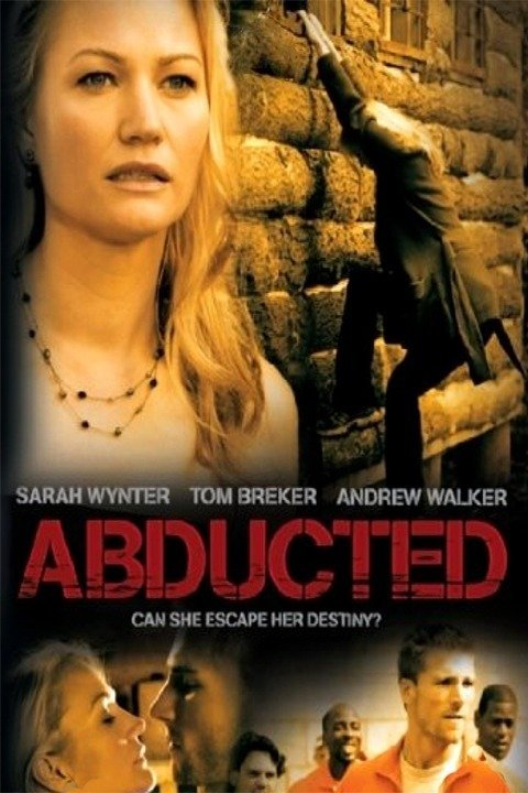 Abducted (2007)